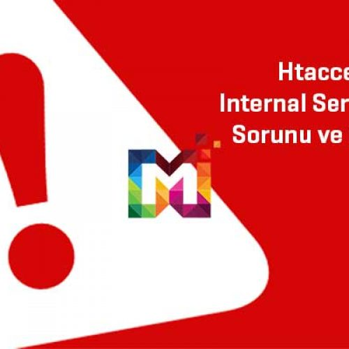 Htaccess, Internal Server Error Sorunu ve Çözümü