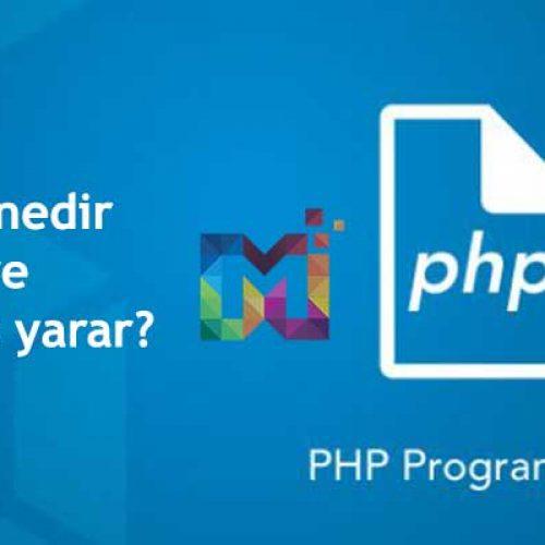Php nedir ve ne işe yarar?