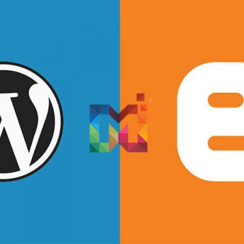 WordPress mi? Yoksa Blogger mı?